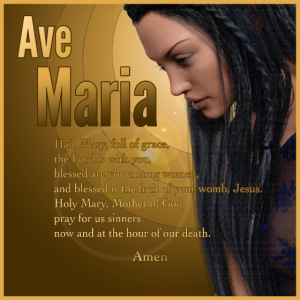 Hail Mary - Ave Maria - The prayer in English