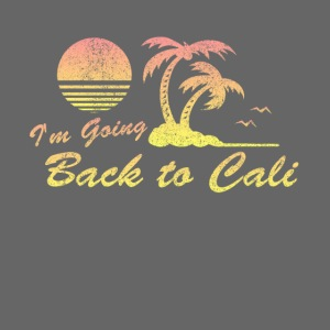 Im Going Back To Cali California Full Color Mug Flippin Sweet Gear