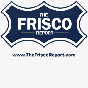 The Frisco Report