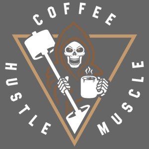 Coffee Hustle Muscle Grim Reaper
