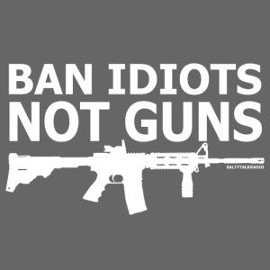 BAN-IDIOTS