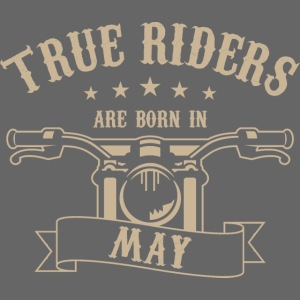 True Riders are born in May