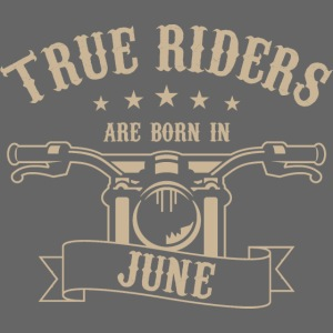 True Riders are born in June