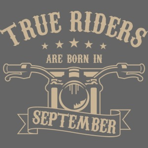 True Riders are born in September