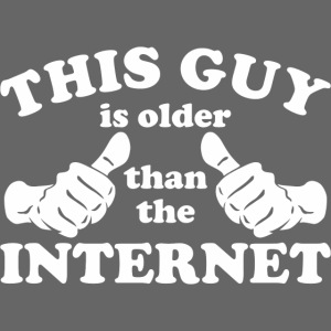 This Guy Older Than The Internet