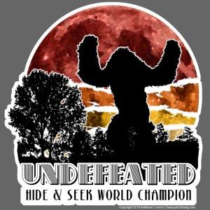 Sasquatch Hide & Seek Undefeated World Champion