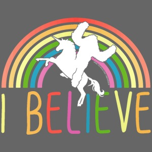 I Believe in Unicorns and Sasquatch Bigfoot