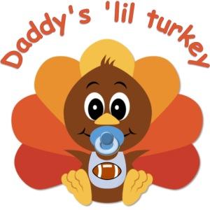 Daddy's 'lil turkey - boy edition