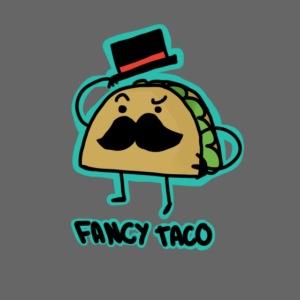 Fancy Taco In A top hat