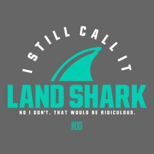 I Still Call It...