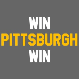 Win Pittsburgh Win