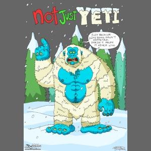 Not Just Yeti