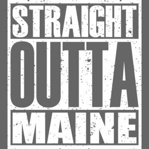 Straight Outta Maine