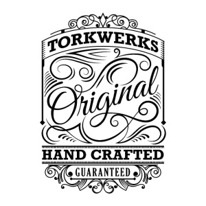 Torkwerks Hand Crafted