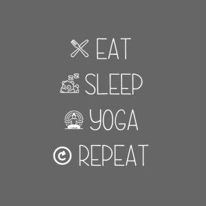 Eat Sleep Yoga Repeat