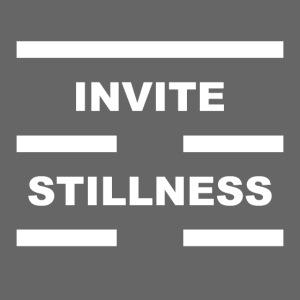 Invite Stillness White Letters