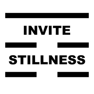 Invite Stillness Black Letters