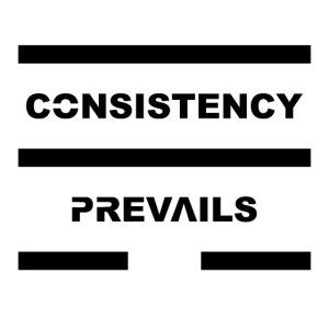Consistency Prevails Black Letters