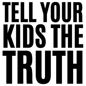 TELL YOUR KIDS THE TRUTH (Axl Rose t-shirt)