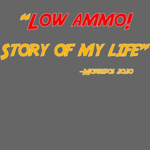 Low ammo