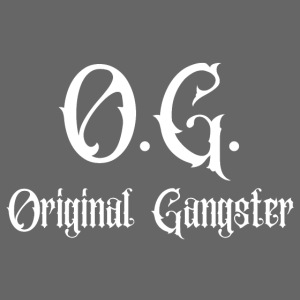 O G Original Gangster