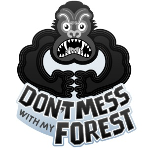 Gorilla warning about not messing with his forest