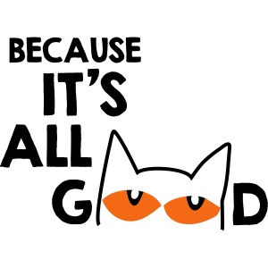 It's All Good Cat