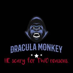 here come DRACULA MONKEY!