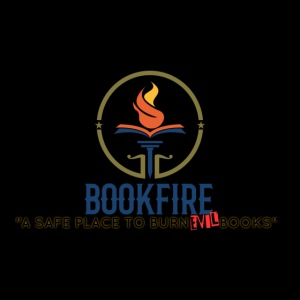 Drop by BOOKFIRE... a safe place to dispose evil!