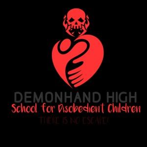 DEMONHAND HIGH SCHOOL OFFICIAL GEAR!