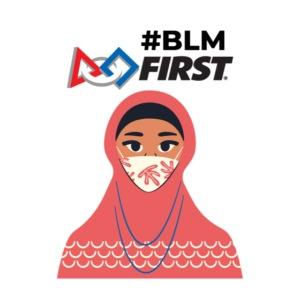 #BLM FIRST Muslim Woman BLM Supporter