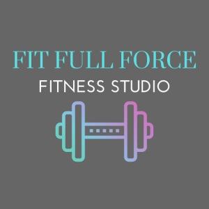 FIT FULL FORCE FITNESS STUDIO