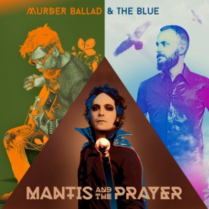 Murder Ballad & The Blue