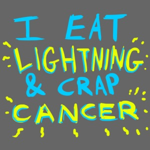 I Eat Lightning & Crap Cancer