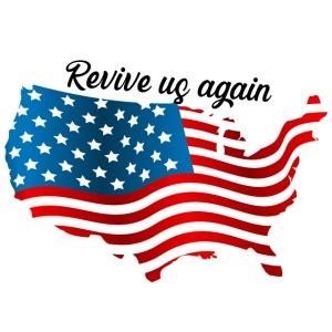 Revive us again