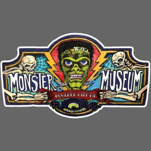 Monster Museum Entrance Sign