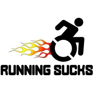 Wheelchair users hate running they think it sucks