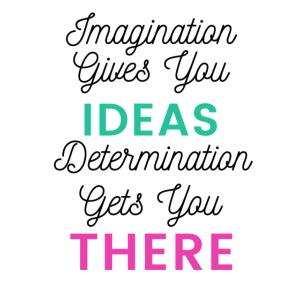 Imagination Gives You Ideas