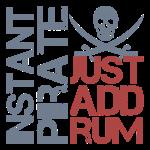 Instant Pirate Just Add Rum