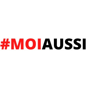 #MOIAUSSI