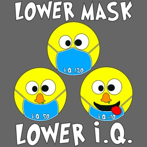 Lower Mask = Lower I.Q.