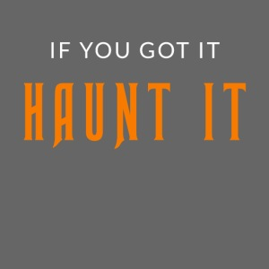 Haunt It