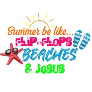 Flip Flops, Beaches, & Jesus