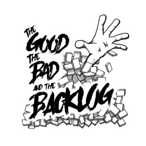 Good, Bad, Backlog - OG no background