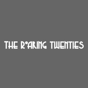 "THE ILLennials- ""The Roaring Twenties"""