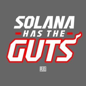 Solana Has The Guts