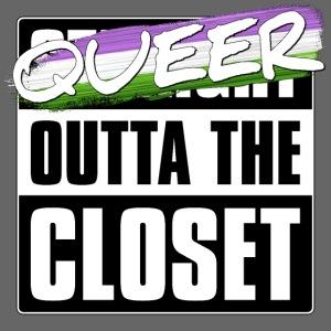 Queer Outta the Closet - Genderqueer Pride