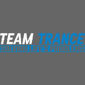 Team Trance- Solving Life's Problems