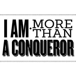I Am More Than a Conquereor by Shelly Shelton