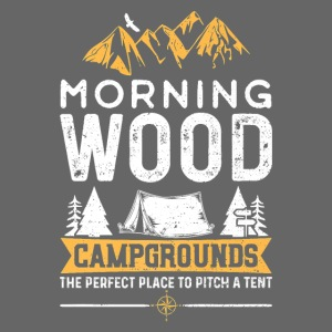 Morning Wood Campgrounds The Perfect Place
